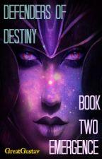 Defenders of Destiny Book Two: Emergence (on hiatus) by GreatGustav