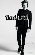 Bad Girl by FangirlMandy