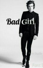 Bad Girl by FangirlMandy