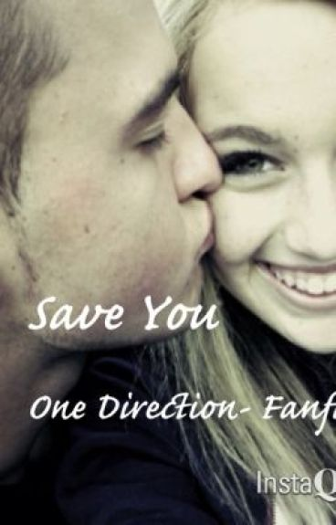 Save You -One Direction fanfic