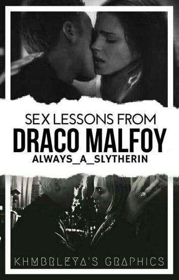 Sex Lessons From Draco Malfoy (Dramione)