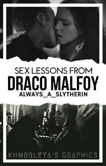 Sex Lessons From Draco Malfoy