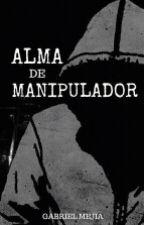 Alma de Manipulador © by Gabriel_Mejia
