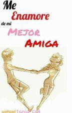 Me Enamore De Mi Mejor Amiga by PoCat_