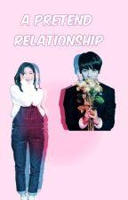 A Pretend Relationship by Min_Soul