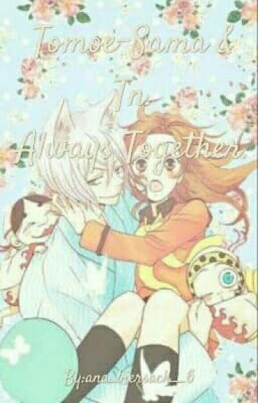 Tomoe-sama y Tn Always Together.