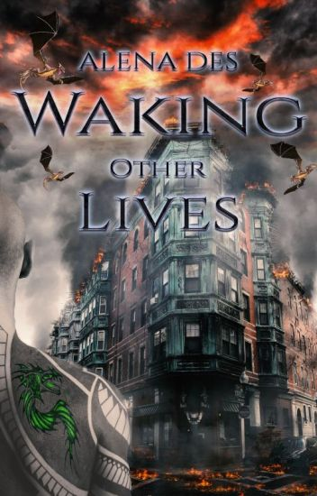 Waking Other Lives (Completed, Drakon Series, Book 1)