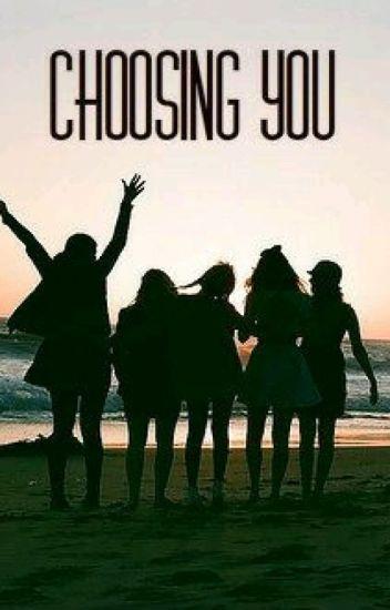 Choosing You  #Wattys2016