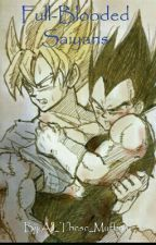 Full-Blooded Saiyans by All_These_Muffins