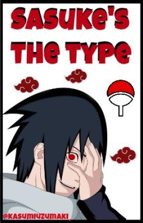 Sasuke's the type © by kasumiuzumaki_