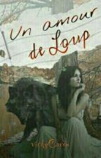 Un amour de loup by VickyCaron