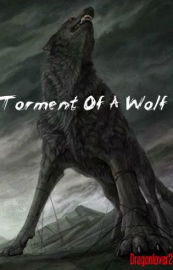 The Torment of A Wolf (Meliodas)