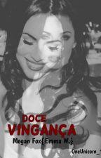Doce Vingança by Sapataum