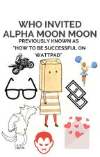 How To Be Successful On Wattpad! by kmbell92