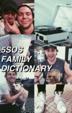 5sos Family Dictionary by ethansjeva