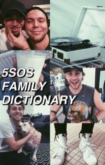 5sos Family Dictionary