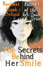 """The Secrets Behind Her Smile (Book One Of The """"Behind Her Smile"""" Series) by kkra4100"""