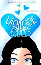 La Chica De Los Ojos Azules  |Editando| by -pizzaforevah
