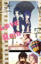 Love Rain Versi SasuHina by deqseokyu2