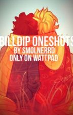 Billdip oneshots! [COMPLETED] by smolnerrd