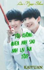 Tôi Không Quen Anh Sao Anh Lại Ăn Tôi? by Ngocshuu