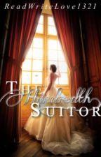 The Hundredth Suitor by ForeverNerdyXoxo