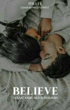 BELIEVE by itsluvi_