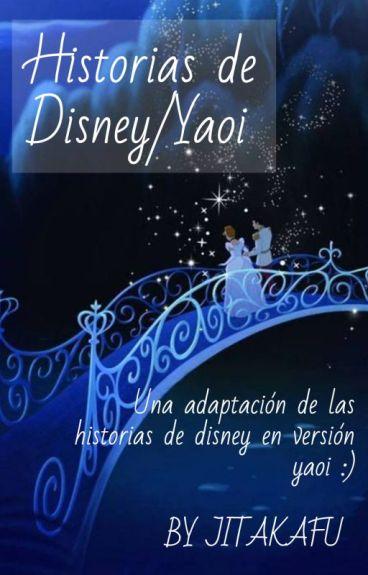 HISTORIAS DE DISNEY/YAOI :3