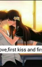 First love And First Kiss by gestihermawanti05