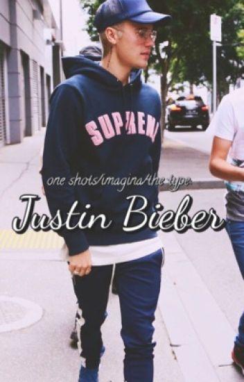 One shots/the type/imagina: Justin Bieber ❀