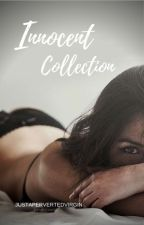Innocent Collection by justapervertedvirgin