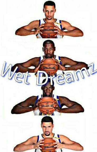 Wet Dreamz. (Imagines)