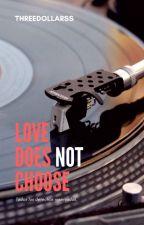 Love does not choose. (YoonMin) by Threedollarss