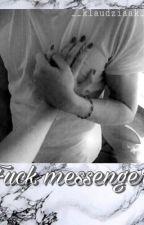 Fuck Messenger by __klaudziaaak__