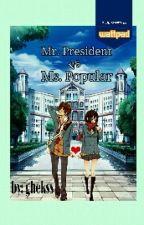 Mister President VS. Miss Popular by ghekss