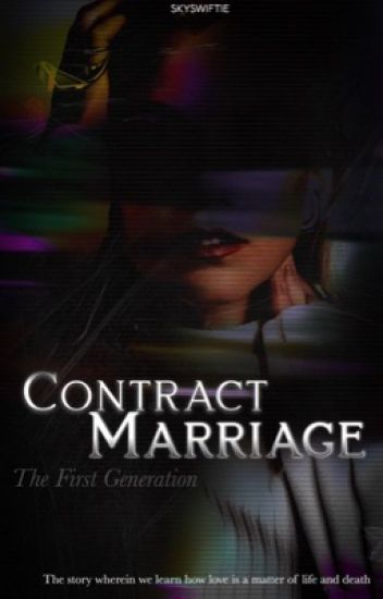 Contract Marriage [MAJOR EDITING]