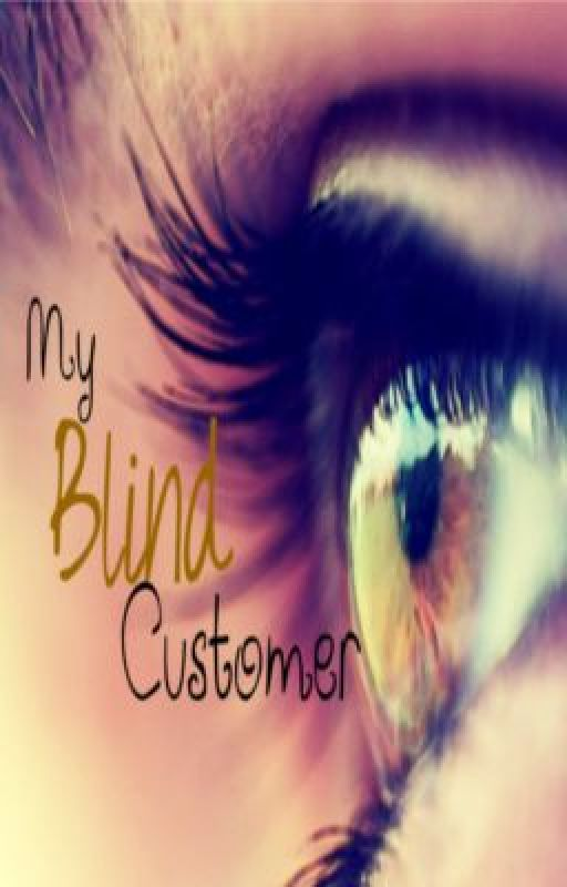 My blind customer by DimitraSky