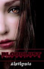 BLOODLUST (GXG) by Alxthymia