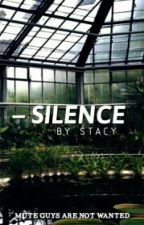 - silence by KiraDudley
