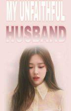 My Unfaithful HUSBAND by BlackAce_