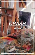 crash ➳ l.t by weednesday