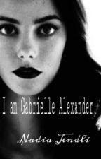 I am Gabrielle Alexander. by nadiajendli