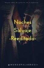 Noches Salvajes (Reeditada) by xgangox