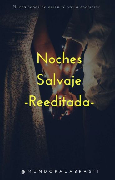 Noches Salvajes (Reeditada)