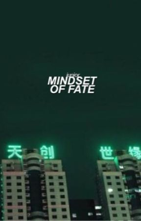 mindset of fate by nightwalking