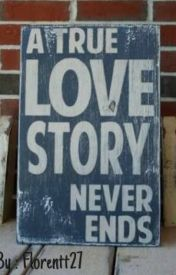 A TRUE LOVE STORY NEVER ENDS (BAHASA INDONESIA) by Florentt27
