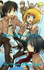 One-Shots SNK ~(^-^)~ by JenifferLeeMP