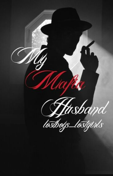 My Mafia Husband {ManxBoy} [DISCONTINUED]
