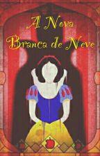 A Nova Branca De Neve by MayraAraujos