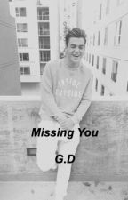 Missing You - Sequel to Good Girl Gone Bad by PeanutButterDolans